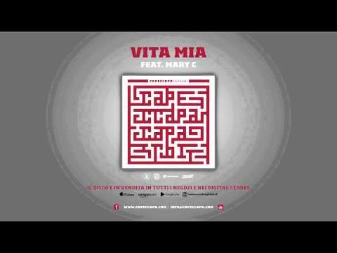 Capeccapa feat. Mary C - Vita mia (Caparbi Album)