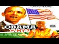 Obama Why (Audio)   Latest 2019 Nigerian Highlife Music