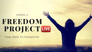 Freedom Project Live Ep. 151 - How To Make Money Online For Beginners