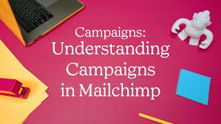 How to Create Marketing Campaigns with Mailchimp (October 2020)