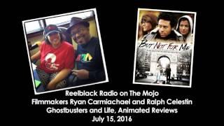 Reelblack Radio - Ryan Carmichael & Ralph Celestin 7/15/2016