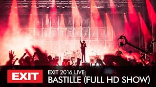 Repeat youtube video EXIT 2016 | Bastille Live FULL Concert HD Show