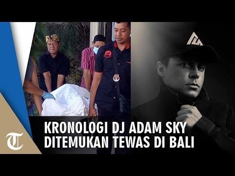 Kronologi DJ Adam Sky yang Ditemukan Tewas di Villa di Bali, Diduga Akan Tolong Temannya yang Jatuh Mp3