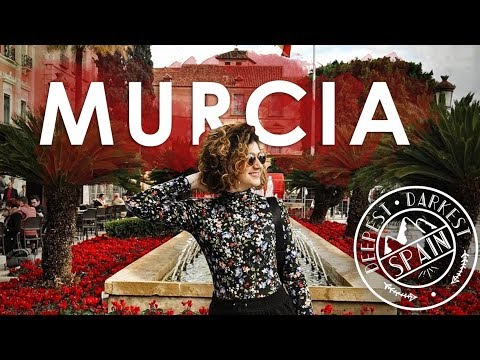 MURCIA - Deepest Darkest Spain // MOST UNDERRATED SMALL CITY IN SPAIN