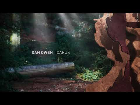Dan Owen - Icarus [Official Audio]