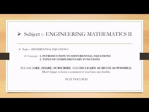 Introduction to Differential Equation & Types of Complementary Functions - Engineering Mathematics 2