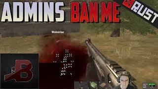 Rust - Kill Admins = Ban