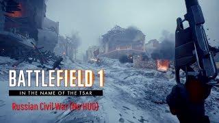 Battlefield 1 The Russian Civil War Red Army Assault No HUD