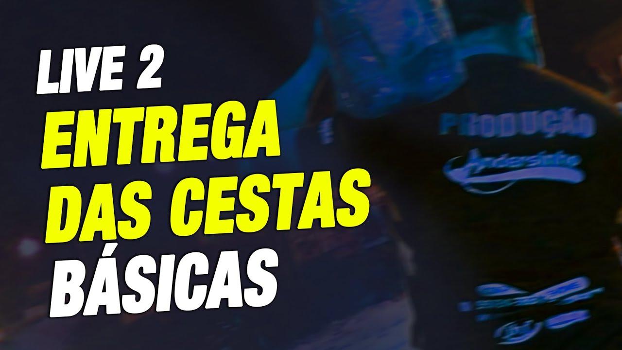 Entrega Das Cestas Básicas - Live 2 | Andersinho em casa