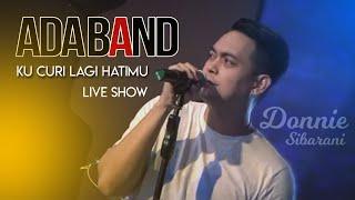 Download Lagu Ada Band -  KuCuri Lagi Hatimu (Live Show) mp3
