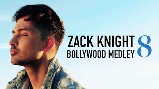 Zack Knight - Bollywood Medley Pt 8