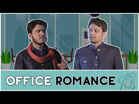 OFFICE ROMANCE | Hasley India