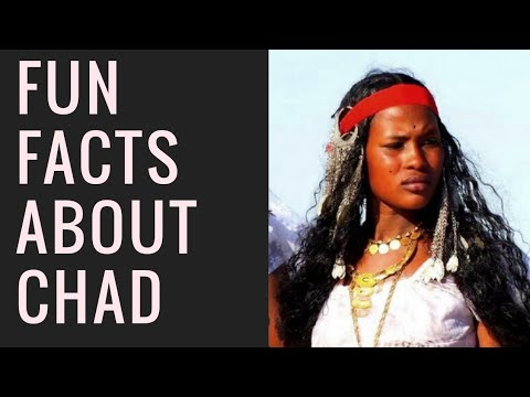 Things you don't know about Chad