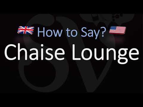How To Pronounce Chaise Lounge Correctly Meaning English French Pronunciation Chaise Longue Youtube