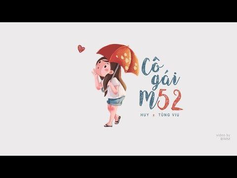 Cô gái m52 ‣ HuyR ft. Tùng Viu | Lyric Video