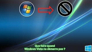 Que faire quand Windows Vista ne démarre plus ?