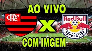 Flamengo X Bragantino ao Vivo Com Imagem