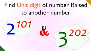 How to Find Last or Unit Digit of Number Raised to Another Number?