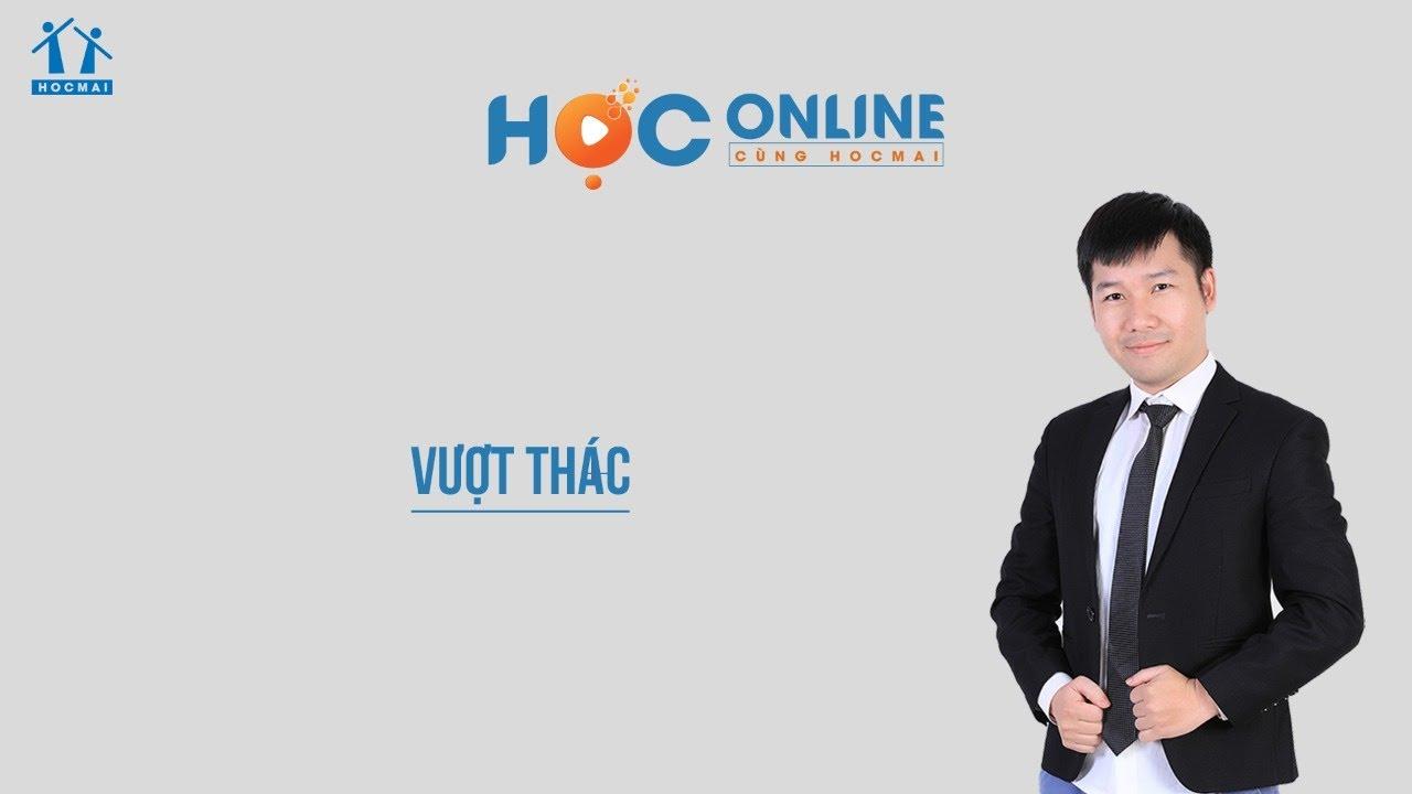 Lớp 6 |Ngữ văn | Vượt thác| Học online cùng HOCMAI | HOCMAI