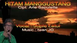 Hitam Manggustang Joppie Latul Lagu Ambon Lama.mp3