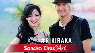 RIKI RAKA - Sandra Cires & Not Profane (Video Oficial)