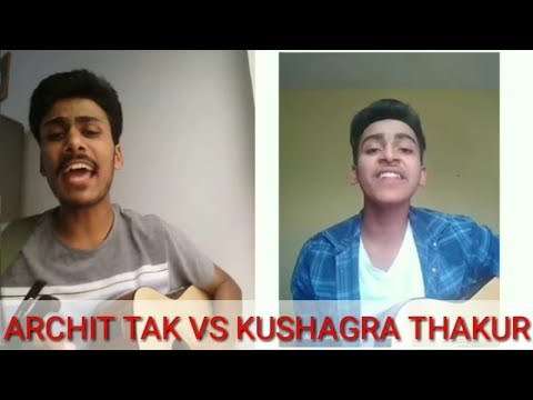 ARCHIT TAK VS KUSHAGRA THAKUR....(BEST VOICE COMPETITION  )