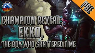League of Legends - Champion Reveal - Ekko, The Boy Who Shattered Time
