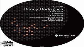 Benny Rodrigues - I Like Acid