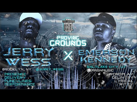 JERRY WESS VS EMERSON KENNEDY / PROVING GROUNDS