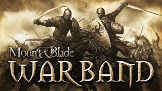 Mount & Blade: Warband - The Livestream of Military Genius