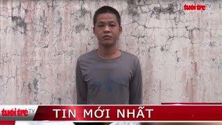 ⚡ Tin mới nhất | Bắt giam đối tượng gây ra hàng loạt vụ cướp giật tài sản trẻ em