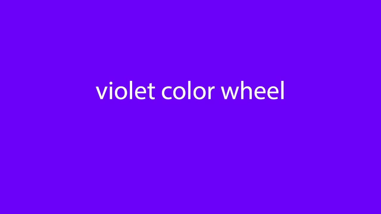 How To Pronounce Violet Color Wheel All Colours Youtube
