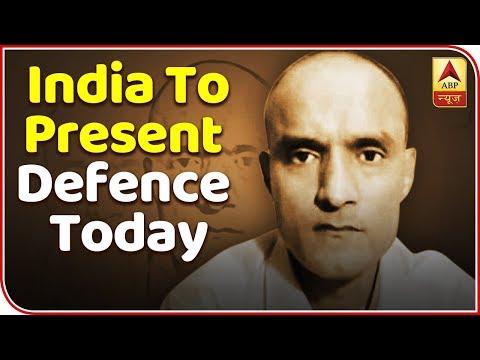 Kulbhushan Jadhav Hearing: India To Present Defence Today | ABP News