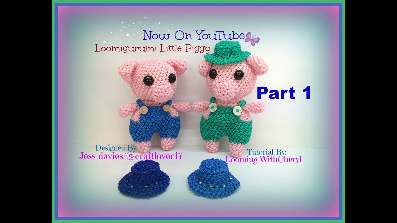 Amigurumi Loom Patterns : Rainbow loom little piggy part 1 of 3 pig loomigurumi