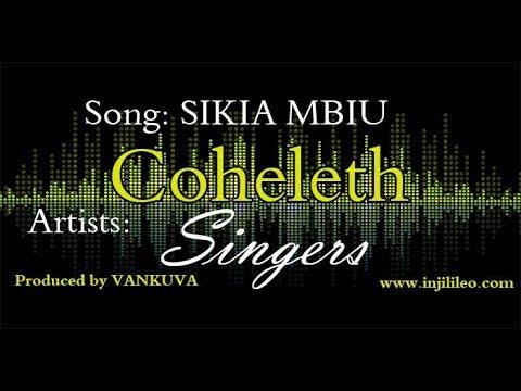 Coheleth Singers- SIKIA MBIU (New Brand Single Music Audio)