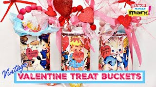 Vintage Valentine Treat Bucket…