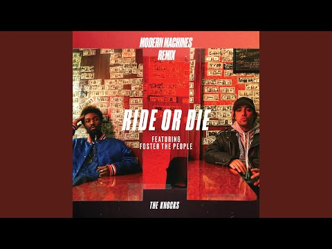 Ride Or Die feat Foster The People Modern Machines Remix
