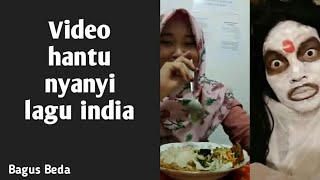 video TIK TOK hantu nyanyi lagu india..  lucu atau seram..??