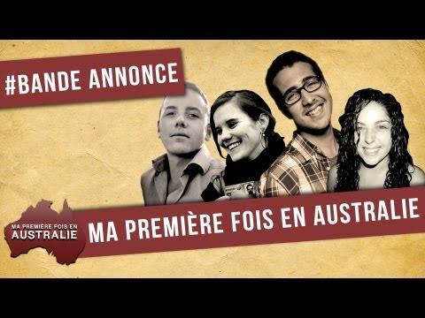 Bande Annonce - Ma Première Fois en Australie (Trailer - My First Time In Australia)