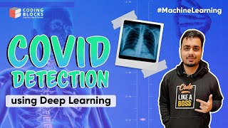 Detecting COVID-19 from X-Ray😮| Training a Convolutional Neural Network | Deep Learning
