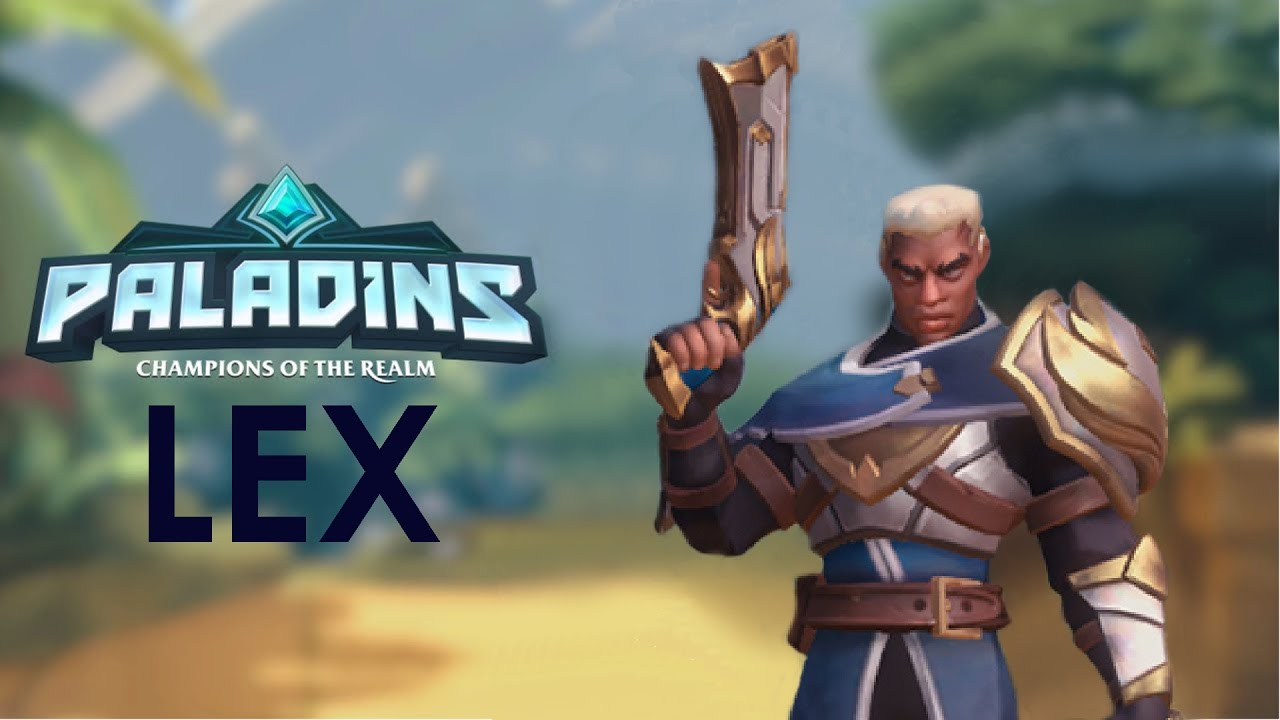 paladins how to play lex
