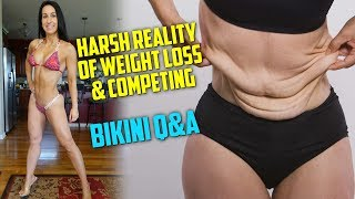 Bikini Q&A - Harsh Reality Of Weight Loss and Competing