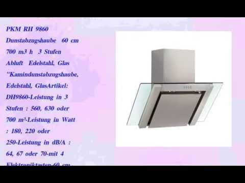 Die Besten Pkm Rh 9860 Dunstabzugshaube 60 Cm 700 M3 H 3