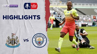 Newcastle 0-2 Man City | Fa Cup 19/20 Match Highlights