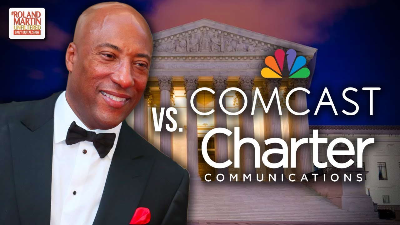 Byron Allen Sues Comcast/Charter Comm For $20B Over Racial Discrimination; Rips Trump/DOJ For Racism