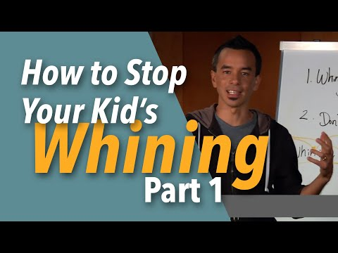 Great ways to Stop Whining Children
