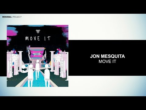 Jon Mesquita - Move It (Original Mix)