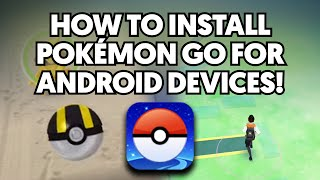 How to download & install Pokemon GO for Android Devices! (ANY REGION!)