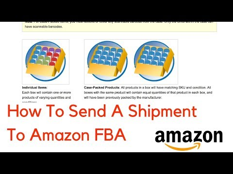 How To Send a Shipment to Amazon FBA (Complete Step-by-Step Guide)