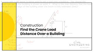 Construction-Find the Crane Load Distance Over a Building